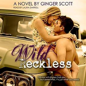 Wild Reckless Audiobook