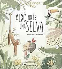 Això no és una selva: Amazon.es: Isern, Susanna, Bonilla