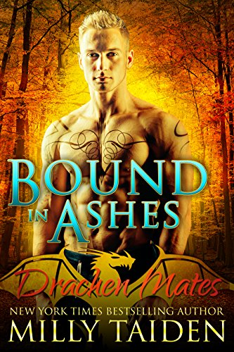 Bound in Ashes: Paranormal BBW Shapeshifter Dragon Romance (Drachen Mates Book 4) by [Taiden, Milly]