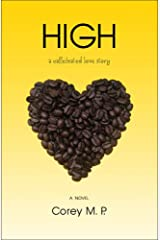 HIGH: A Caffeinated Love Story Kindle Edition