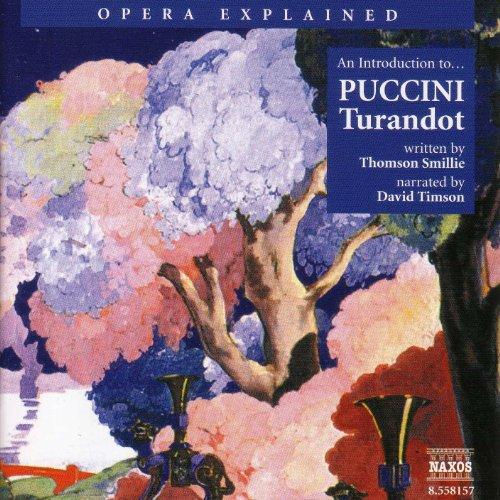(Opera Explained: Puccini - Turandot (Smillie))