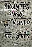 Apuntes sobre el mundo del revés. Una guía no oficial de Stranger Things (Ocio y tiempo libre)