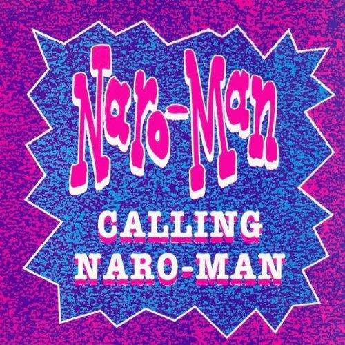 Naro-Man - Calling Naro-Man