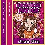 Frankie Foster (1) – Fizzypop   Jean Ure