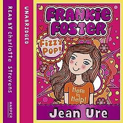 Frankie Foster (1) – Fizzypop