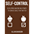 Self-Control: Developing Amazing Willpower to Achieve Goals that Matter