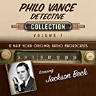 Philo Vance, Detective, Collection 1 Radio/TV von  Black Eye Entertainment Gesprochen von:  full cast
