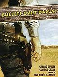 Bullets Over Dallas