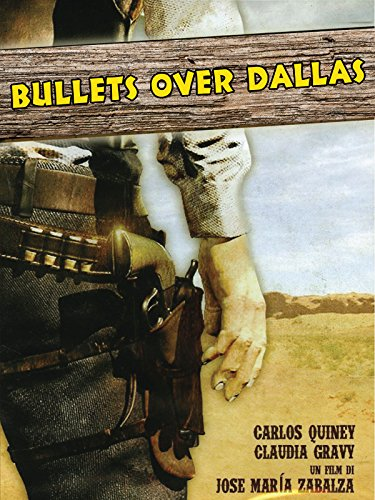 BULLETS OVER DALLAS