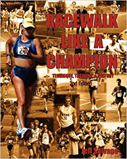 Book Race Walk Like A Champion: Second Edition by Jeff Salvage (2007-12-05)
