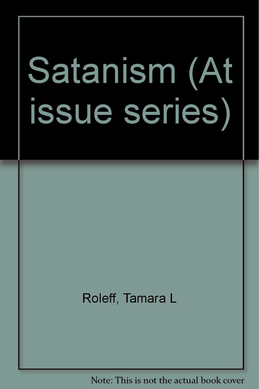At Issue Series - Satanism (paperback edition) pdf epub