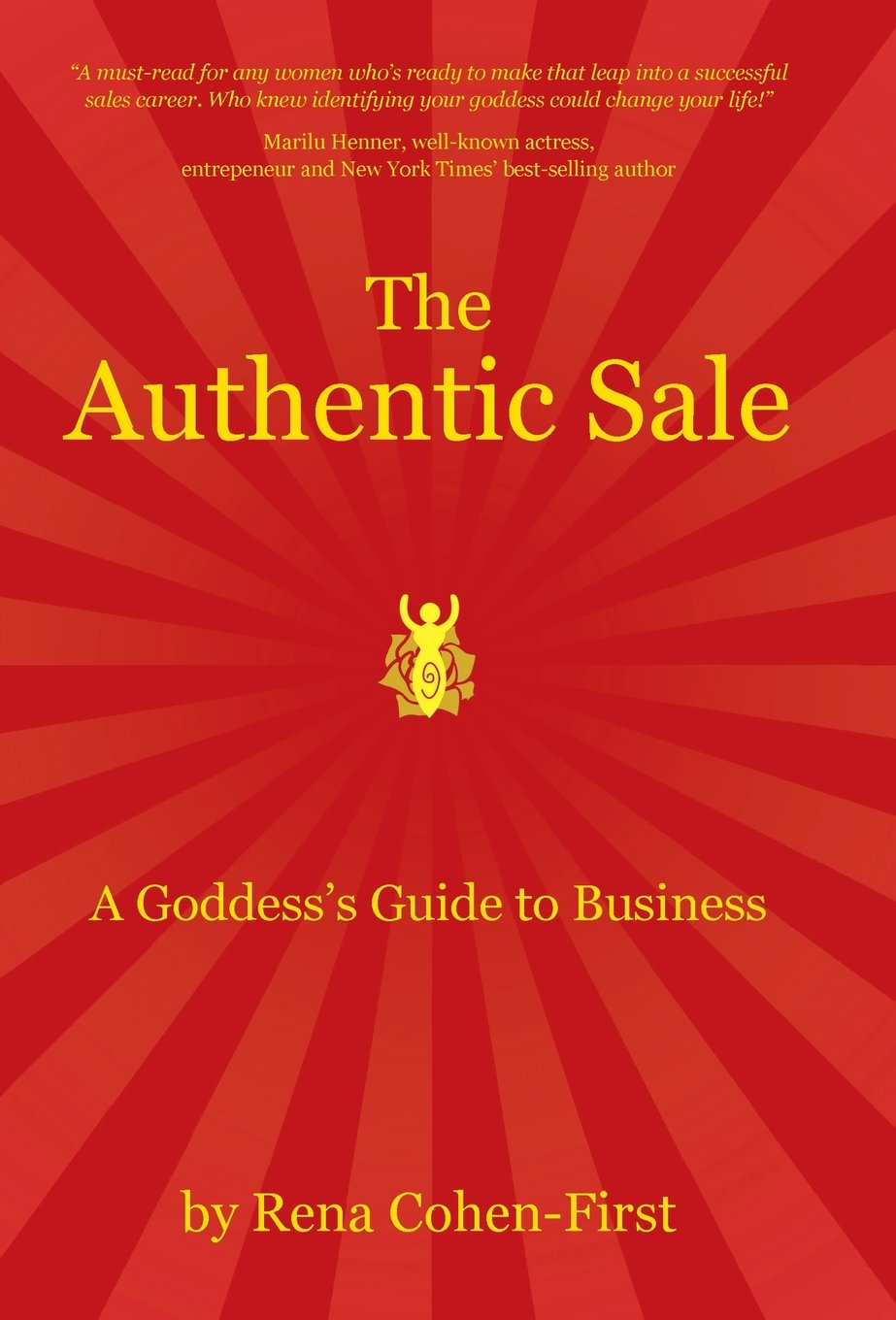 Download The Authentic Sale: A Goddess's Guide to Business pdf epub