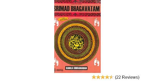 Srimad Bhagavatam: Kamala Subramaniam: 9788172763763: Amazon