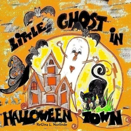 Little Ghost in Halloween Town (Adventures of Little Boo) (Volume 5)