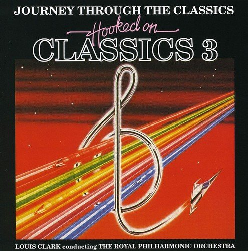 Hooked on Classics 3 (The Best Of Hooked On Classics)