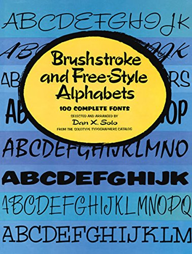 Brushstroke and Free-Style Alphabets (Lettering, Calligraphy, Typography)