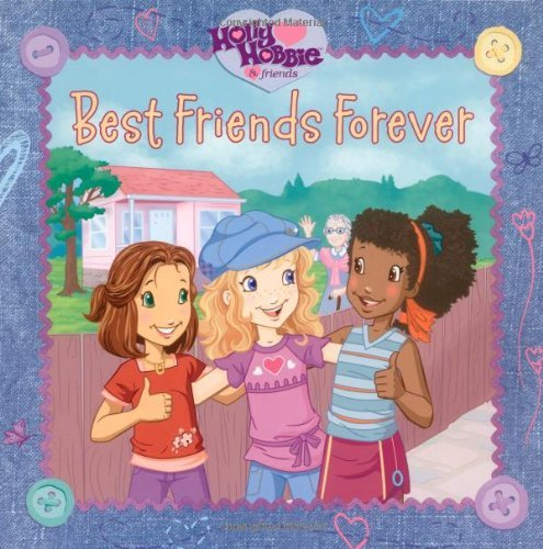 Best Friends Forever (Holly Hobbie & Friends) by Sonali Fry (2007-09-11) (Holly Hobbie And Friends Best Friends Forever)