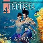 Undersea: The Merman, Book 4 | X. Aratare