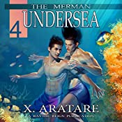 Undersea: The Merman, Book 4 | X. Aratare