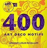 400 Art Deco Motifs. with free cd.