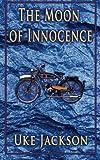 The Moon of Innocence, Uke Jackson, 1467966185