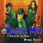 The Dagger Men: A Novel of the Clay Shamus | Michael Panush