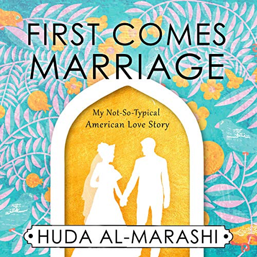 First Comes Marriage Audiobook [Free Download by Trial] thumbnail