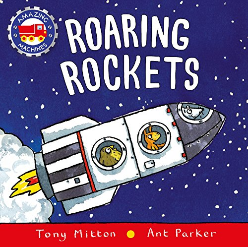Roaring Rockets (Amazing Machines)
