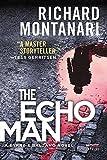 The Echo Man: A Novel of Suspense (Byrne & Balzano Thriller)