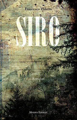 Siro (NARRATIVA MINERVA) (Italian Edition)
