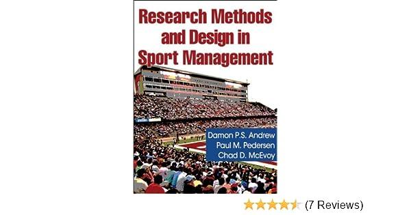 Amazon research methods and design in sport management ebook amazon research methods and design in sport management ebook damon p s andrew phd phd paul m pedersen kindle store fandeluxe Gallery