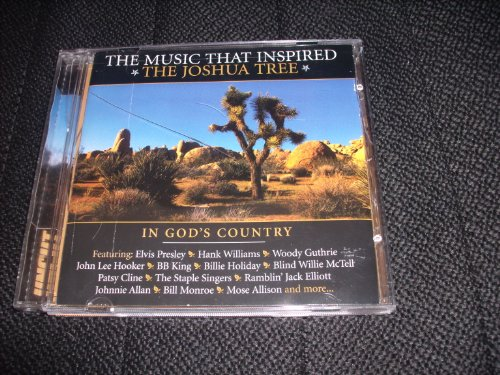 The Music That Inspired The Joshua Tree  In Gods Country