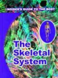 The Skeletal System, Laura Gilbert, 0823933385