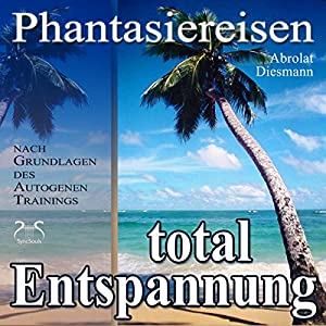 Entspannung total - neue Energie Hörbuch