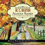Agatha Raisin and the Murderous Marriage: An Agatha Raisin Mystery, Book 5 | M. C. Beaton