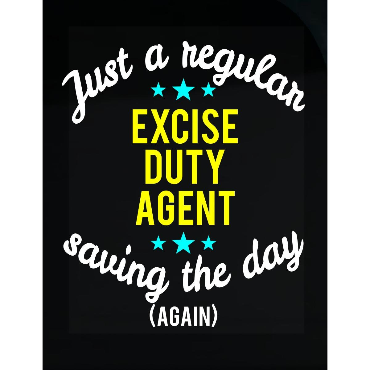 Excise Duty Agent Saving The Day - Sticker by This Gift Rocks !