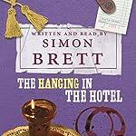 The Hanging in the Hotel   Simon Brett