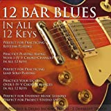 12 Bar Blues in All 12 Keys Bass & Drums Backing
