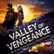 Valley of Vengeance: The Borrowed World Series, Book 5 | Franklin Horton