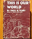 img - for THIS IS OUR WORLD book / textbook / text book