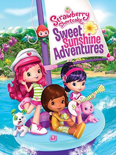 Strawberry Shortcake Life - Strawberry Shortcake: Sweet Sunshine Adventures