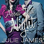 About that Night: FBI-US Attorney Series, Book 3 | Julie James