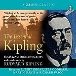 The Essential Kipling   Joseph Rudyard Kipling