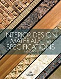 Interior Design Materials and Specifications, 2nd Edition, Lisa Godsey, 1609012291