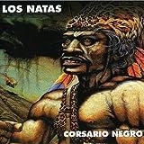 Corsario Negro by Los Natas (2002-02-26)