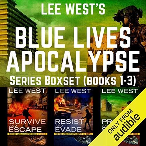 The Blue Lives Apocalypse Boxset (Books 1-3): A Post-Apocalyptic EMP Thriller (The Blue Lives Apocalypse Series)