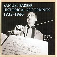Samuel Barber Historical Recordings, 1935-1960