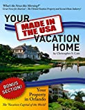 "Your ""Made in the USA"" Vacation Home Pdf"