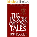 The Book of Lost Tales, Part Two (History of Middle-Earth 2)