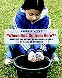 Where Do I Go from Here?, Karen S.  Vocke, 0325008884